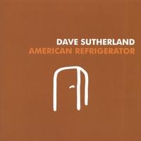 American Refrigerator - Dave Sutherland